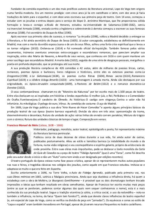 Fundador da comédia espanhola e um dos mais prolíficos autores da literatura universal, Lope de Vega tem origens numa famí...