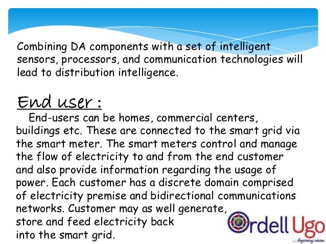 Requirements : Hardware Components :  Smart meters A smart meter is a combination of a sensor (that can measure and commu...