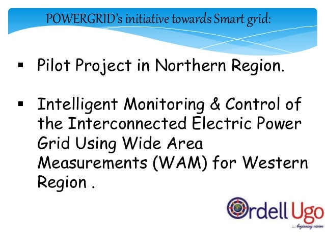 Intelligent Monitoring & Control of WR Electric Power Grid Using Wide Area Measurements (WAMs)  The Project is approved b...
