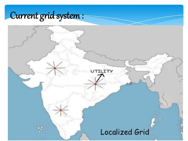 Smart grids : The smart grid is an advancement of the present electrical grid system . Smart grids establish a two way com...