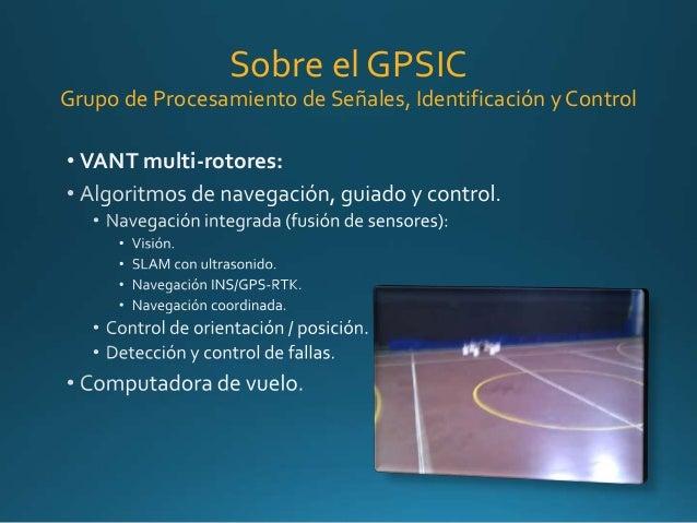 Navegación integrada y aplicaciones a vehículos aéreos no tripulados Slide 3