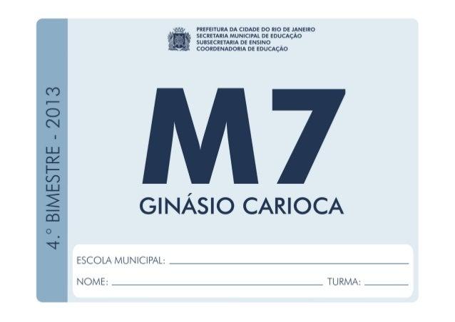 Matemática-7.ºAno 4.ºBIMESTRE/2013 EDUARDO PAES PREFEITURA DA CIDADE DO RIO DE JANEIRO CLAUDIA COSTIN SECRETARIA MUNICIPAL...
