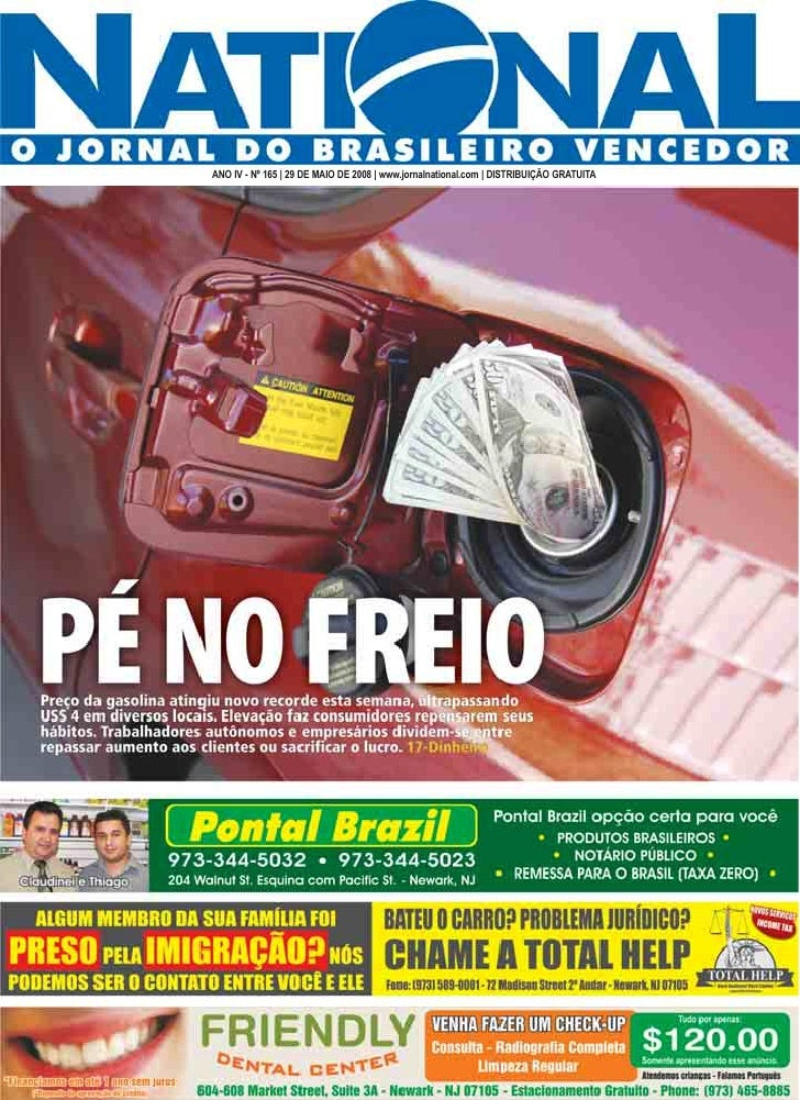 ANO IV - Nº 165 | 29 DE MAIO DE 2008 | www.jornalnational.com | DISTRIBUIÇÃO GRATUITA