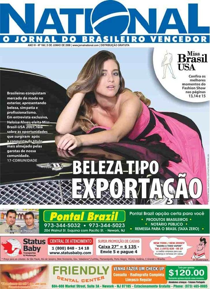 ANO IV - Nº 166 | 5 DE JUNHO DE 2008 | www.jornalnational.com | DISTRIBUIÇÃO GRATUITA