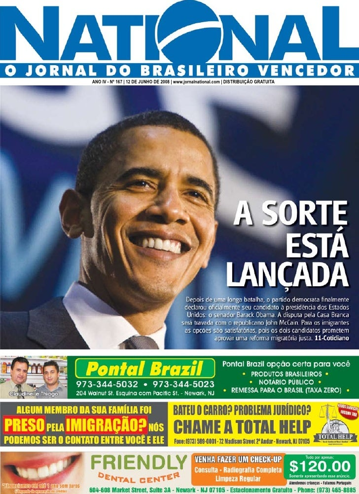 ANO IV - Nº 167 | 12 DE JUNHO DE 2008 | www.jornalnational.com | DISTRIBUIÇÃO GRATUITA