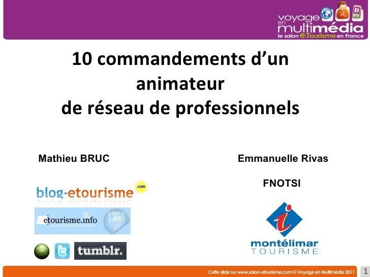10 commandements d'un animateur de réseau de professionnels Mathieu BRUC Emmanuelle Rivas FNOTSI