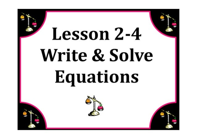 M7 lesson 2 4 write & solve equations pdf
