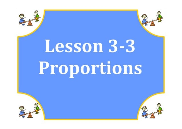 M7 lesson 3 3 proportions pdf