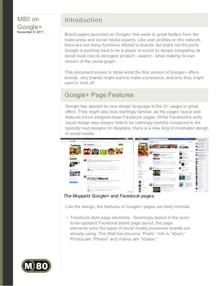 M80 on             IntroductionGoogle+November 9, 2011                   Brand pages launched on Google+ this week to grea...