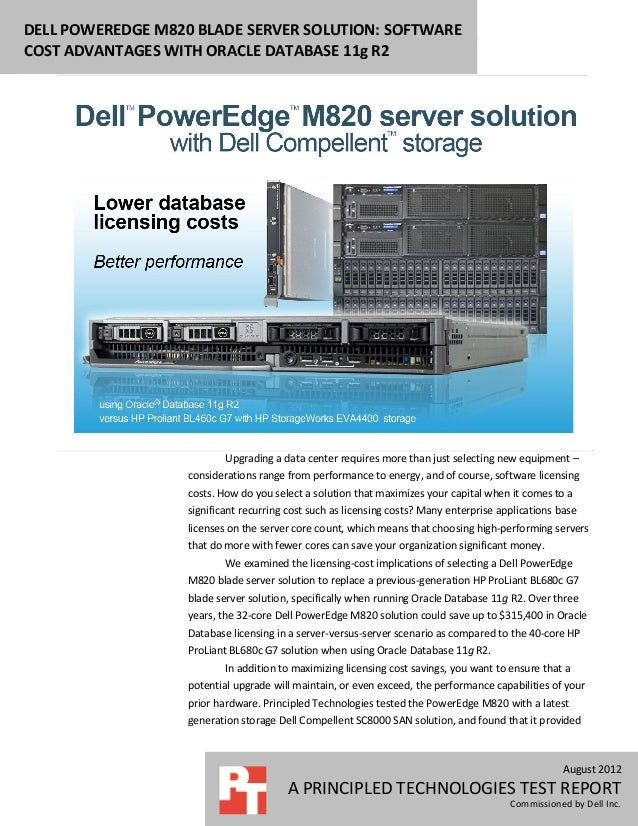 DELL POWEREDGE M820 BLADE SERVER SOLUTION: SOFTWARECOST ADVANTAGES WITH ORACLE DATABASE 11g R2                           U...