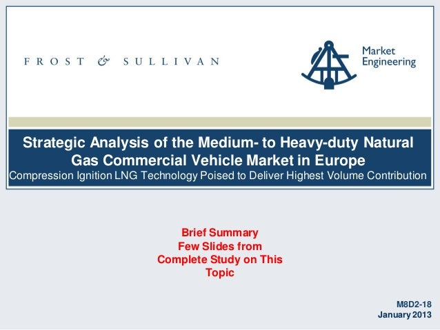 Strategic Analysis of the Medium- to Heavy-duty Natural Gas Commercial Vehicle Market in Europe Compression Ignition LNG T...