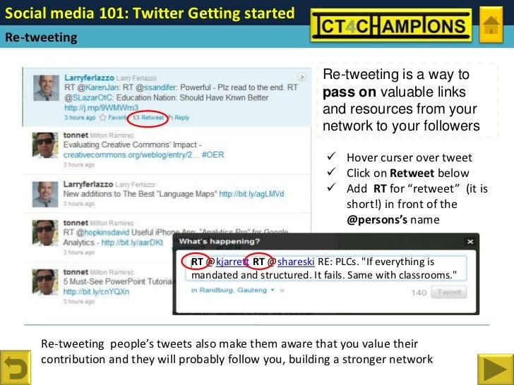 Social media 101: Twitter Getting started Re-tweeting                                                               Re-twe...