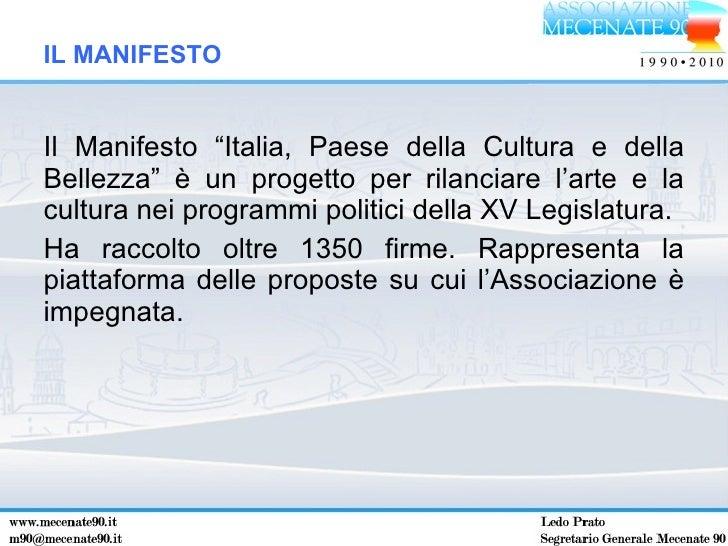 """<ul><li>Il Manifesto """"Italia, Paese della Cultura e della Bellezza"""" è un progetto per rilanciare l'arte e la cultura nei p..."""