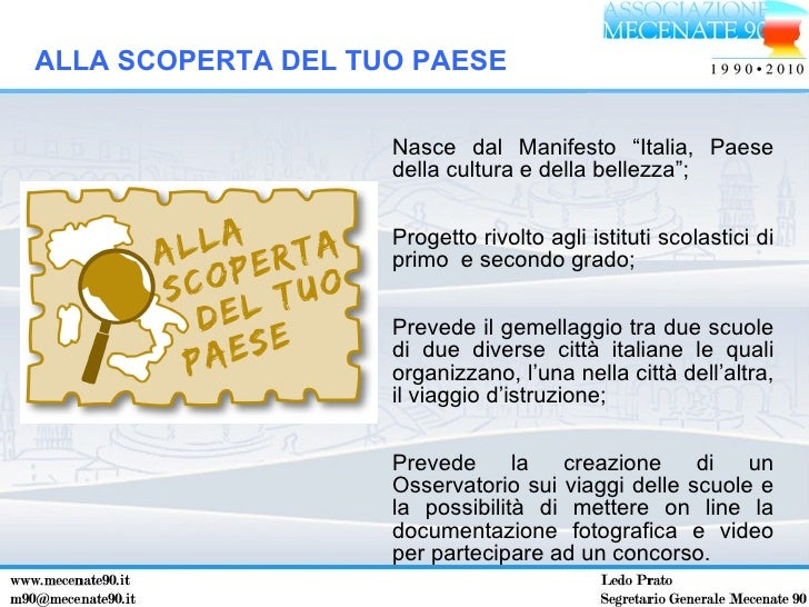 """<ul><li>Nasce dal Manifesto """"Italia, Paese della cultura e della bellezza""""; </li></ul><ul><li>Progetto rivolto agli istitu..."""