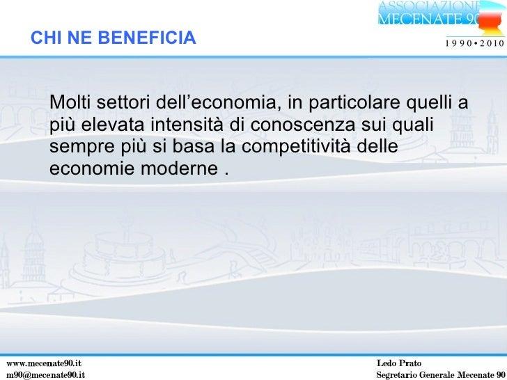 <ul><li>Molti settori dell'economia, in particolare quelli a più elevata intensità di conoscenza sui quali sempre più si b...
