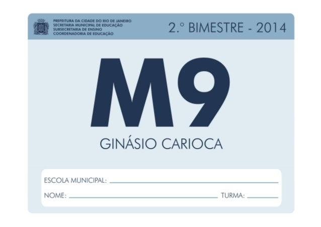 Matemática - 9.º Ano / 2.º BIMESTRE - 2014 EDUARDO PAES PREFEITURA DA CIDADE DO RIO DE JANEIRO CLAUDIA COSTIN SECRETARIA M...