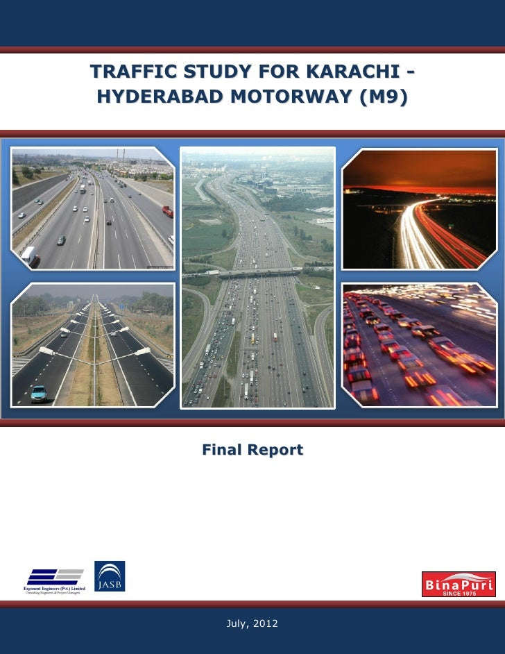 TRAFFIC STUDY FOR KARACHI - HYDERABAD MOTORWAY (M9)         Final Report           July, 2012