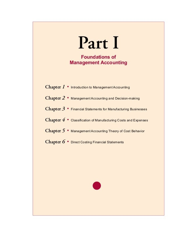 Part I                   Foundations of               Management AccountingChapter 1	 •   Introduction to Management Accou...