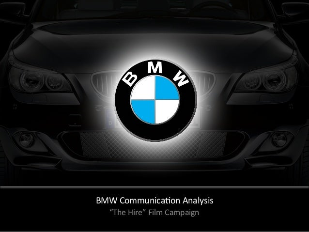 """BMW Communica-on Analysis """"The Hire"""" Film Campaign"""