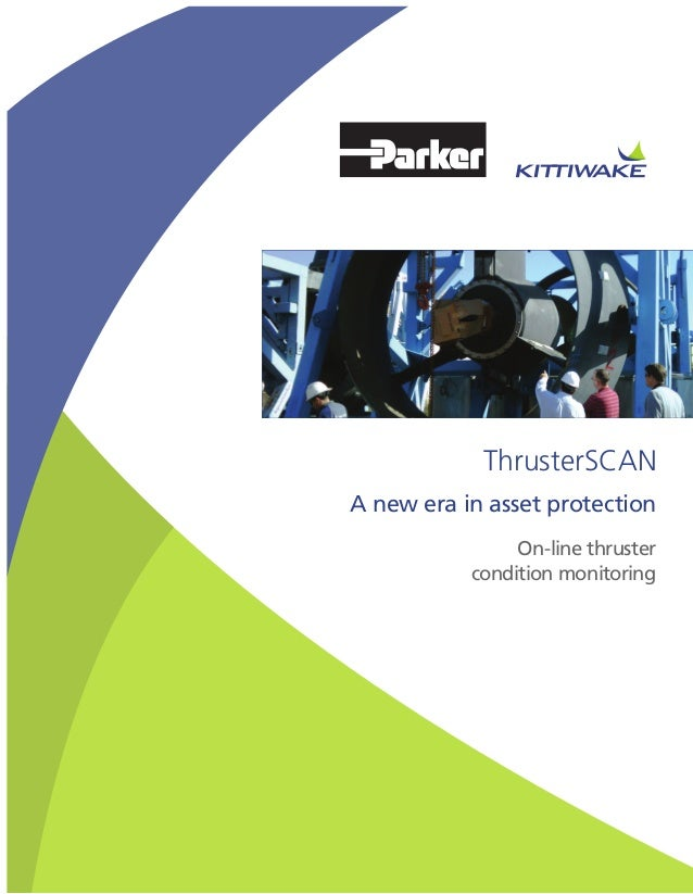 A new era in asset protectionThrusterSCANOn-line thrustercondition monitoring