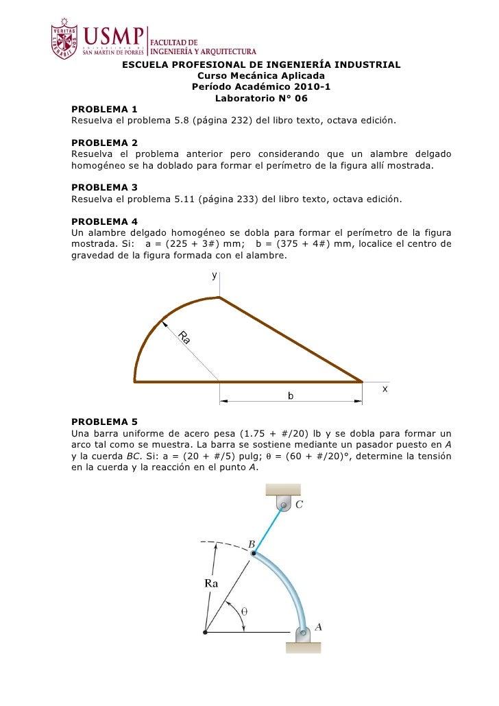 ESCUELA PROFESIONAL DE INGENIERÍA INDUSTRIAL                           Curso Mecánica Aplicada                          Pe...