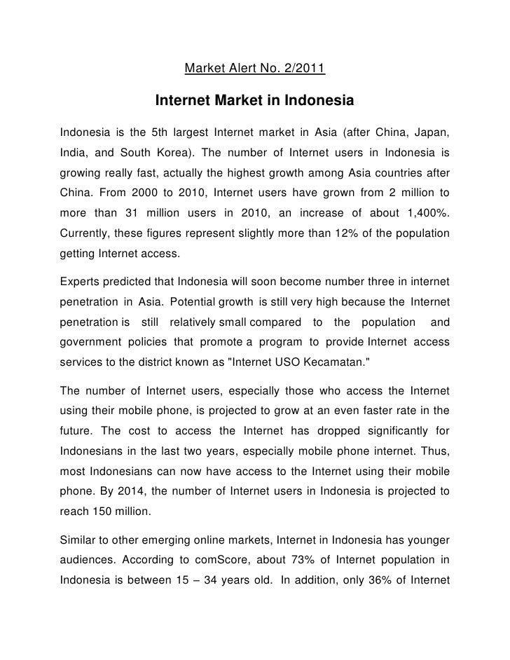 Market Alert No. 2/2011                     Internet Market in IndonesiaIndonesia is the 5th largest Internet market in As...