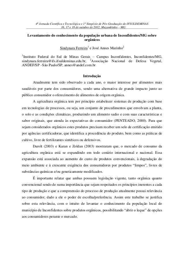 4ª Jornada Científica e Tecnológica e 1º Simpósio de Pós-Graduação do IFSULDEMINAS                             16, 17 e 18...