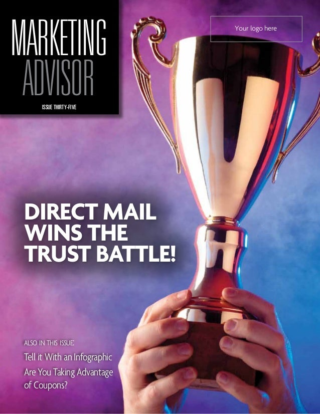 MARKETING                      Your logo here ADVISOR       ISSUE THIRTY-FIVE DIRECT MAIL WINS THE TRUST BATTLE! also in t...