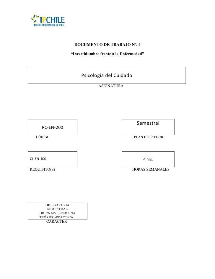 """DOCUMENTO DE TRABAJO Nº. 4                       """"Incertidumbre frente a la Enfermedad""""                            Psicolo..."""