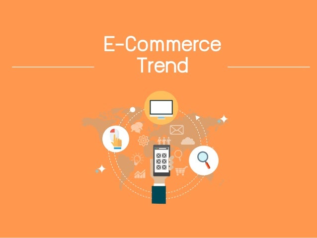 E-Commerce Trend