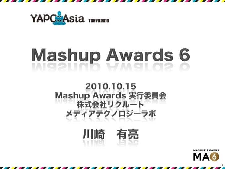 Mashup Awards 6 - YAPC::Asia 2010 Tokyo