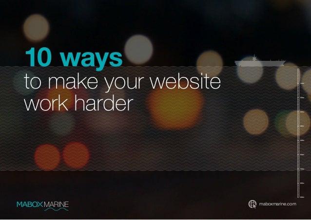 maboxmarine.com 10 ways to make your website work harder