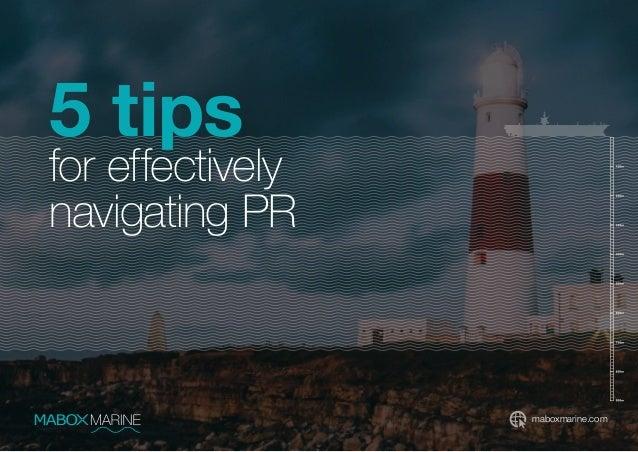 maboxmarine.com 5 tips for effectively navigating PR