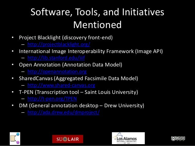 Software, Tools, and Initiatives                 Mentioned• Project Blacklight (discovery front-end)    – http://projectbl...