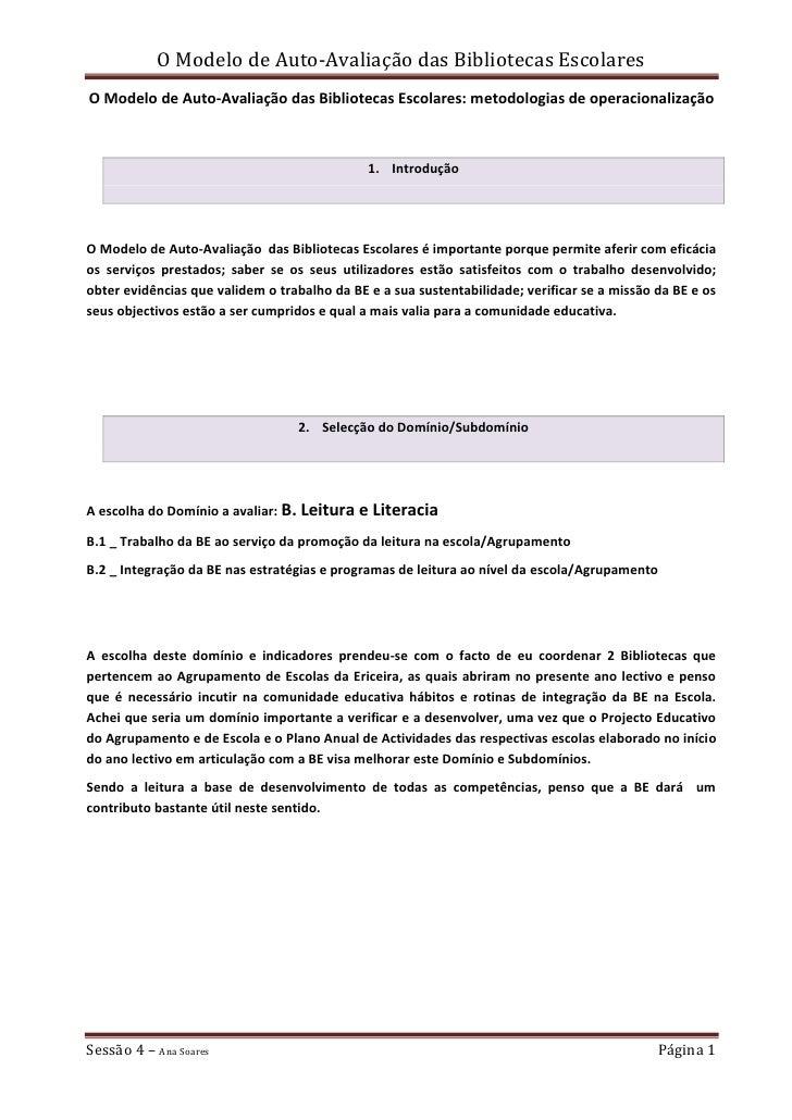 O Modelo de Auto-Avaliação das Bibliotecas Escolares: metodologias de operacionalização<br />Introdução<br />O Modelo de A...