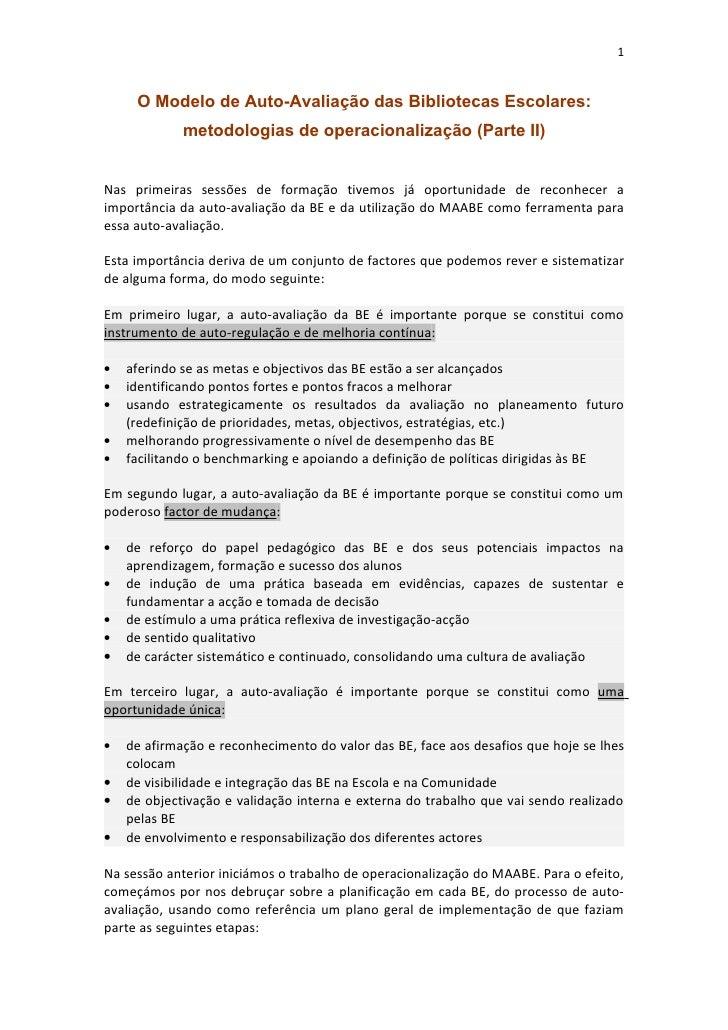 1     O Modelo de Auto-Avaliação das Bibliotecas Escolares:             metodologias de operacionalização (Parte II)Nas pr...