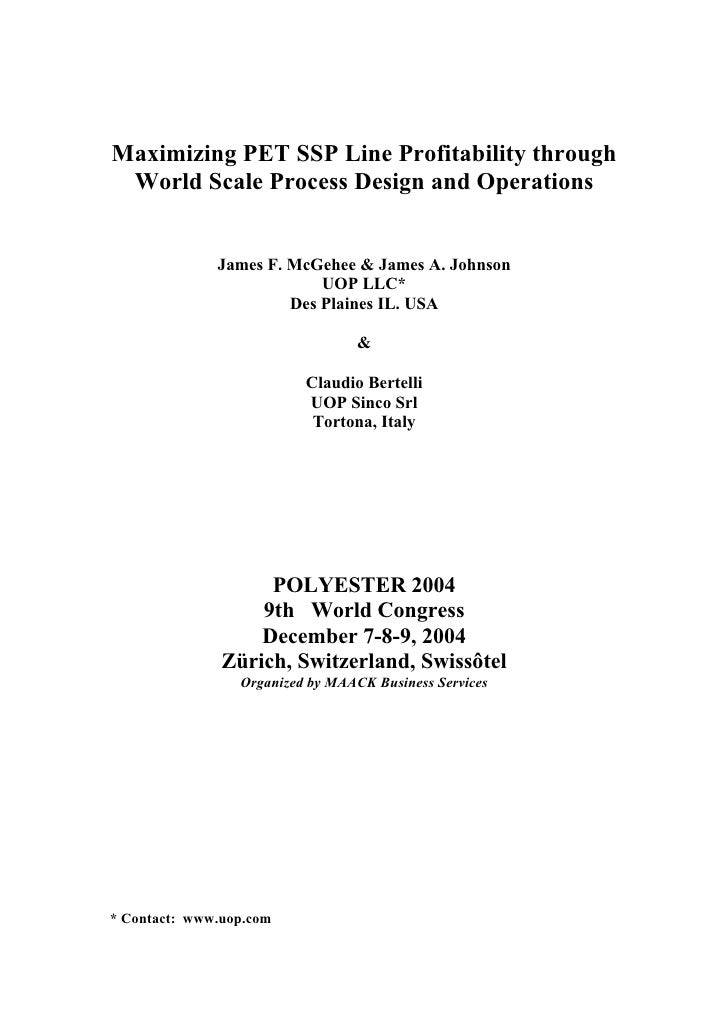 Maximizing PET SSP Line Profitability through  World Scale Process Design and Operations                 James F. McGehee ...