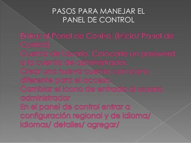 MANEJO DEL PANEL DE CONTROL