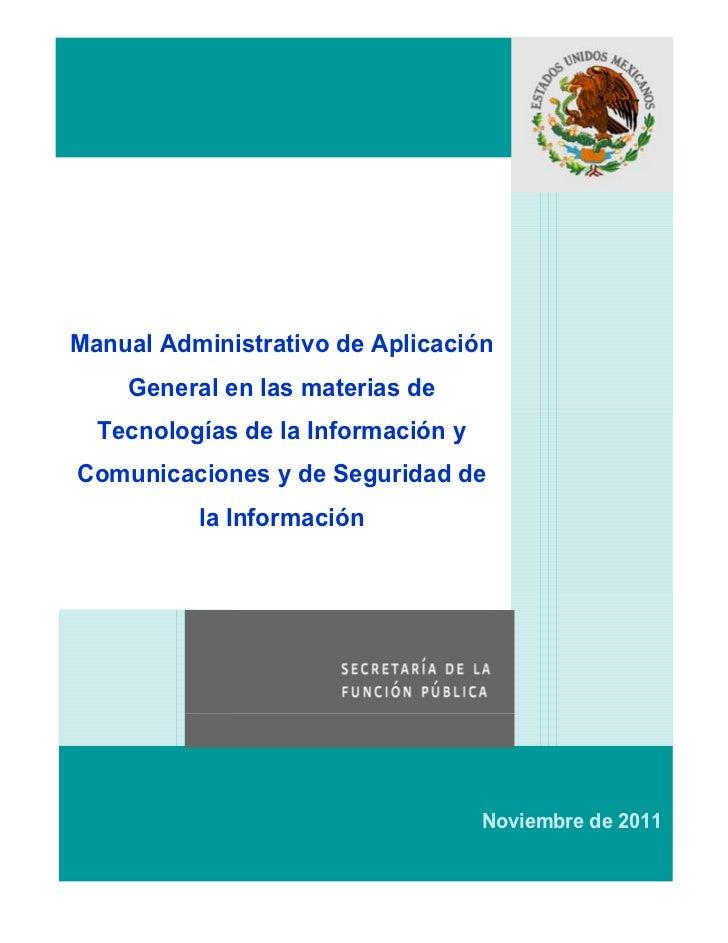XOManual Administrativo de Aplicación    General en las materias de  Tecnologías de la Información yComunicaciones y de Se...