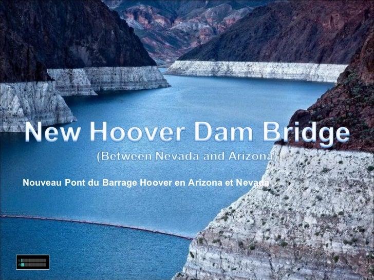 Nouveau Pont du Barrage Hoover en Arizona et Nevada