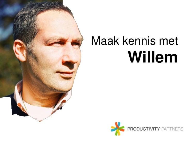 Maak kennis met      Willem