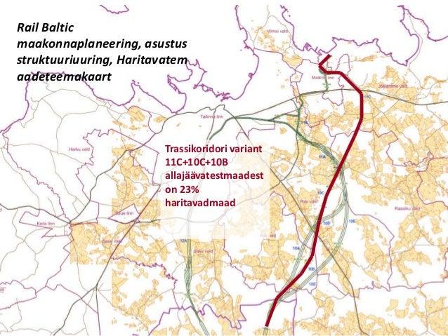 Rail Baltic maakonnaplaneering, asustus struktuuriuuring, Haritavatem aadeteemakaart  Trassikoridori variant 11C+10C+10B a...