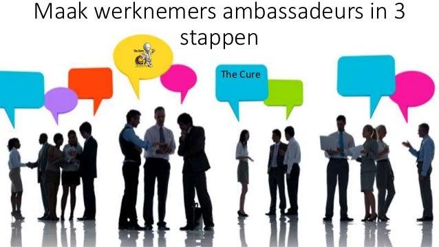 Maak werknemers ambassadeurs in 3 stappen The Cure
