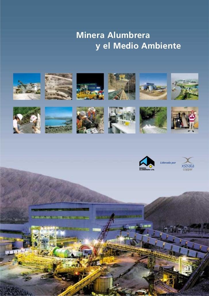Minera Alumbrera    y el Medio Ambiente