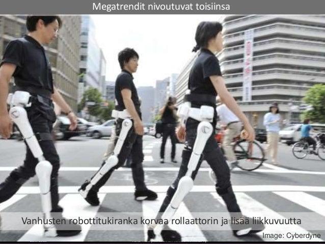 28.9.2015 TIEKE Tietoyhteiskunnan kehittämiskeskus ry 4 Image: Cyberdyne Vanhusten robottitukiranka korvaa rollaattorin ja...