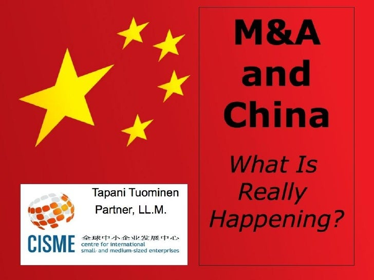 M&A and China - What is Really Happening?