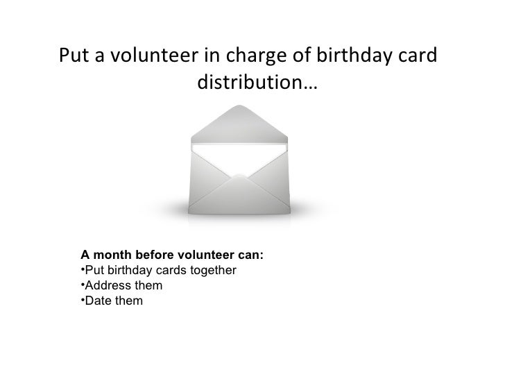 25 UlliPut A Volunteer In Charge Of Birthday Card Distribution