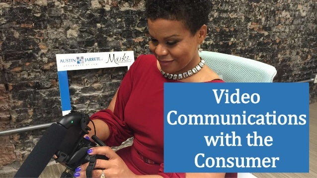 Video Communications with the Consumer