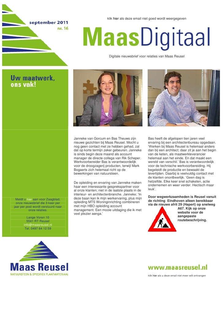 klik hier als deze email niet goed wordt weergegevenDigitale nieuwsbrief voor relaties van Maas ReuselMeldt u hier aan voo...
