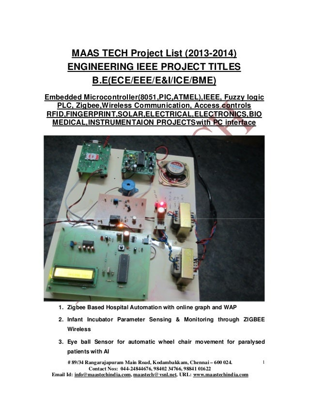 MAAS TECH Project List (2013-2014) ENGINEERING IEEE PROJECT TITLES B.E(ECE/EEE/E&I/ICE/BME) Embedded Microcontroller(8051,...
